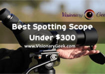 Best spotting scope under $300
