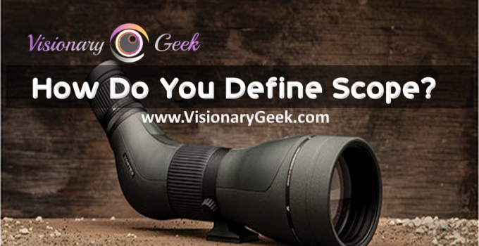 How do You Define Scope?